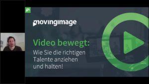 movingimage: Video bewegt: Wie Sie die richtigen Talente anziehen und halten!
