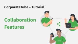 VideoManager Pro – Collaboration Features