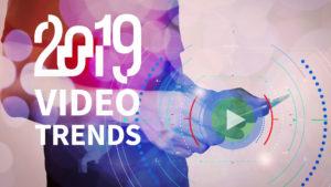 B2B Video trends 2019